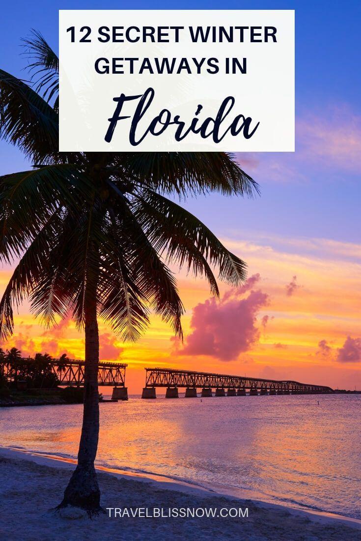 12 Hidden Getaways In Florida For A Blissful Winter Vacation Winter Vacation Spots Florida Vacation Spots Best Vacation Spots