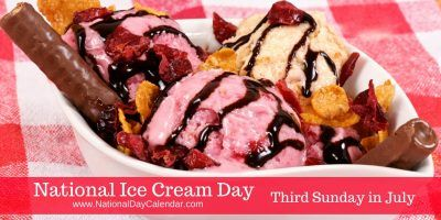 NATIONAL ICE CREAM DAY July 17th 2016