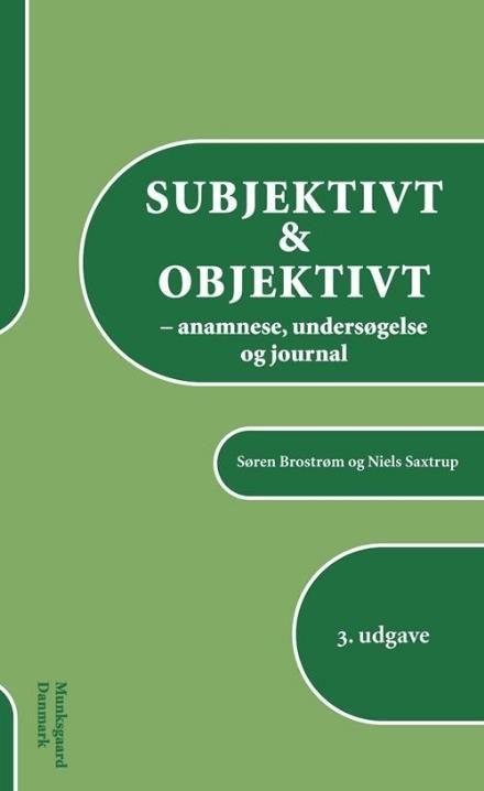 """""""Subjektivt & objektivt - anamnese, undersøgelse og journal"""" en bog jeg ønsker mig 😉  Udgivet af Munksgaard. Bogens ISBN er 9788762810129, køb den her"""
