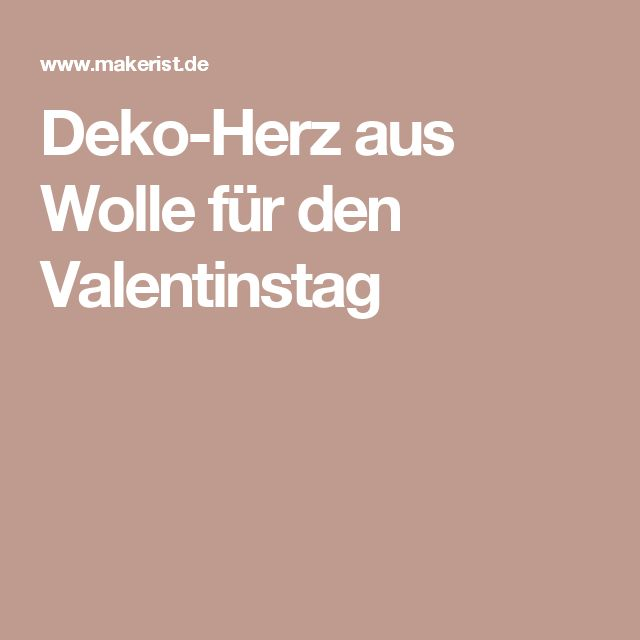 Deko-Herz aus Wolle für den Valentinstag