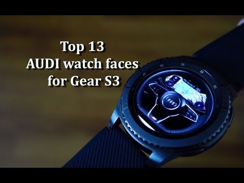 Top 13 AUDI watch faces for Gear S3 - Andrasi.ro