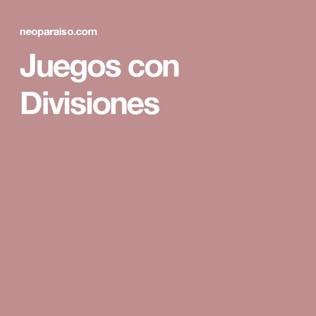 Juegos con Divisiones