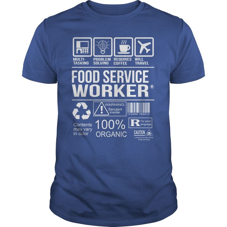 Awesome Tee For Food Service Worker T-Shirts, Hoodies. BUY IT NOW ==► https://www.sunfrog.com/LifeStyle/Awesome-Tee-For-Food-Service-Worker-104730311-Royal-Blue-Guys.html?id=41382