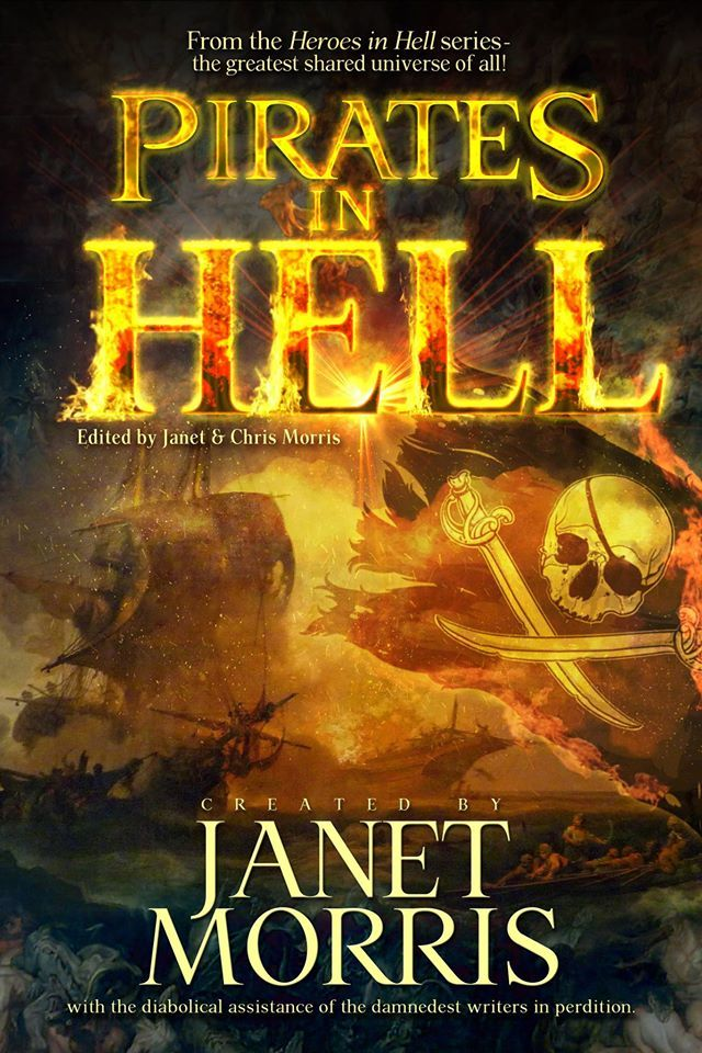"SNEAK PEEK . . . Cover reveal for PIRATES IN HELL, which includes my novella, ""The Pirates of Penance."" Cover is by the amazing Roy Mauritsen for Perseid Press, all rights reserved -- and for Perseid's FALL release."