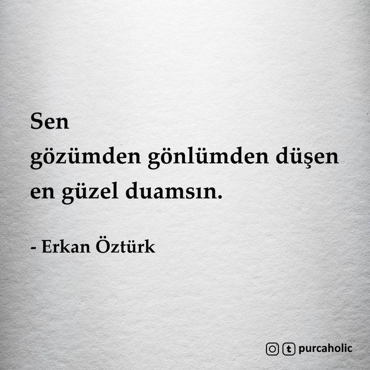 Sen gözümden gönlümden düşen en güzel duamsın. - Erkan Öztürk #sözler #anlamlısözler #güzelsözler #manalısözler #özlüsözler #alıntı #alıntılar #alıntıdır #alıntısözler #şiir #edebiyat