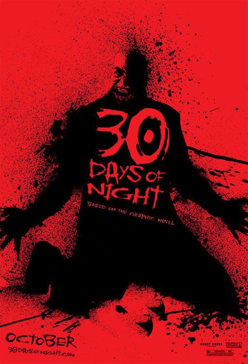 30 Days of Night--one of the best vampire movies released in a good while, in my opinion.  Every time I see it, I like it more.  That's rare for this horror movie snob.