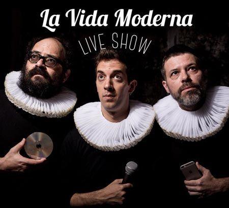 Quequé, Ignatius y David Broncano presentan: La Vida Moderna, en Santiago de Compostela. Ocio en Galicia | Ocio en Santiago. Agenda actividades. Cine, conciertos, espectaculos