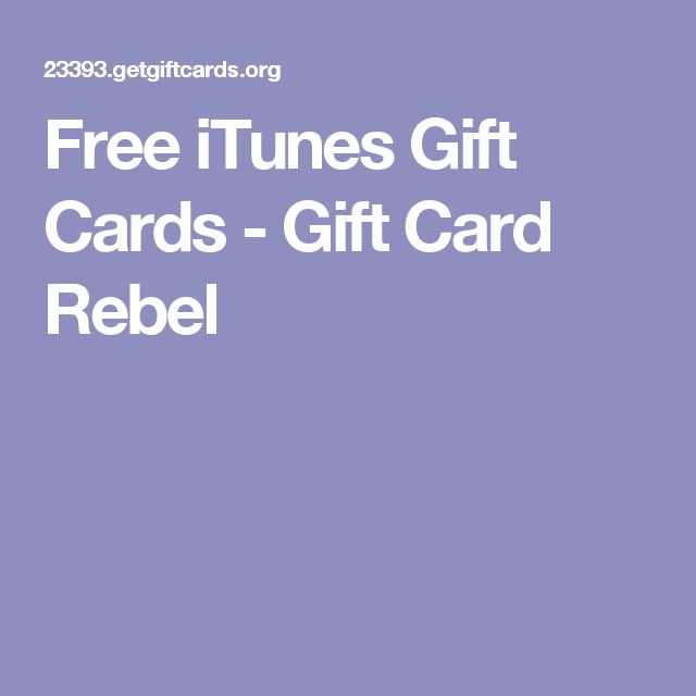 Free iTunes Gift Cards - Gift Card Rebel