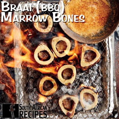 South African Recipes   BRAAI (BBQ) MARROW BONES WITH CHIPOTLE BUTTER