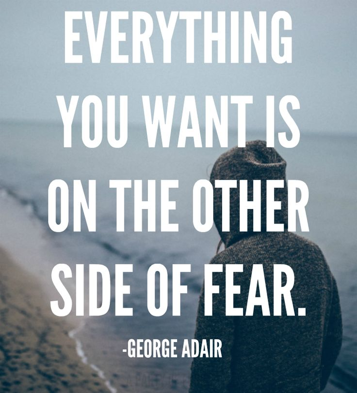 Inspirational Quotes About Fear: Pushing Through Fear