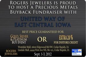 Rogers Jewelers is hosting a gold buying event, helping United Way of East Central Iowa. Click on the image for more details.Fundrai Events, Cedar Rapid, Buy Events, Buyback Fundrai, Helpful United, Rogers Jewels, Central Iowa, Partnership Events, East Central