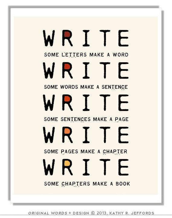Write Write Write Art Print To Motivate Your by thedreamygiraffe, $18.00