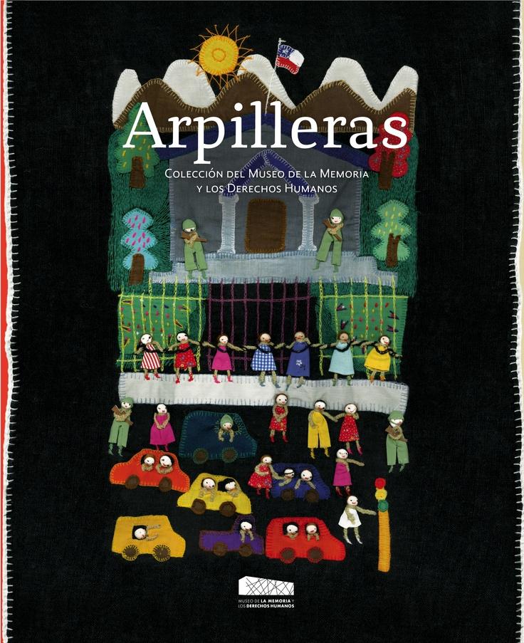 Arpilleras, colección del Museo de la Memoria y los Derechos Humanos…
