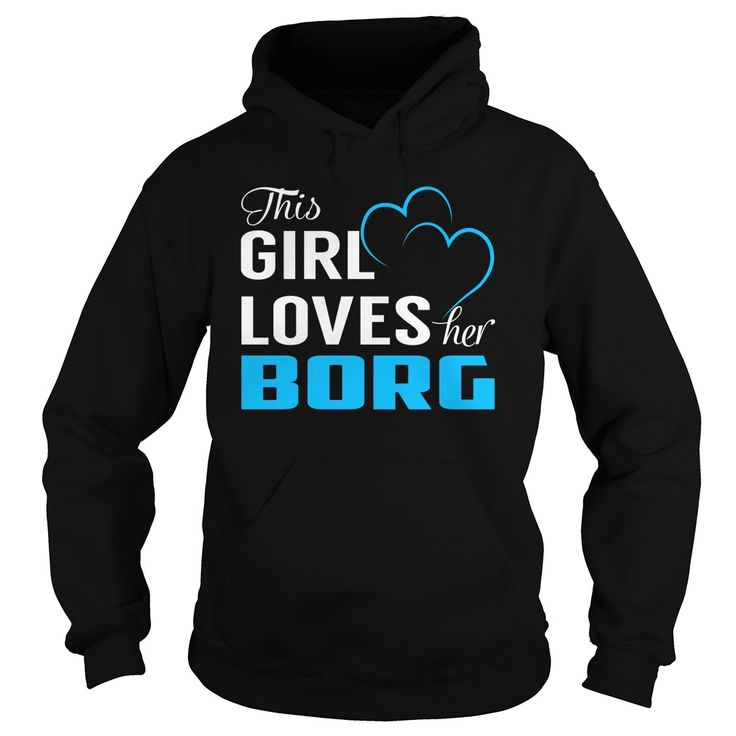 This Girl Loves Her BORG - Last Name, Surname T-Shirt
