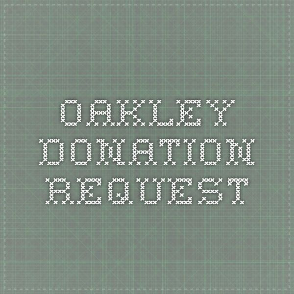 Oakley Donation Request