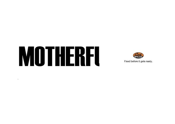 Geek Squad: Motherf | Ads of the World™