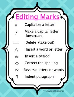 "FREE LANGUAGE ARTS LESSON - ""Writer's Workshop Editing Marks Poster"" - Go to The Best of Teacher Entrepreneurs for this and hundreds of free lessons.  1st - 4th Grade"