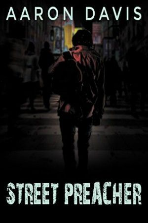 Street Preacher is a critically acclaimed debut novel by Aaron Davis. It tells the story of John, a homeless man pretending to preach.