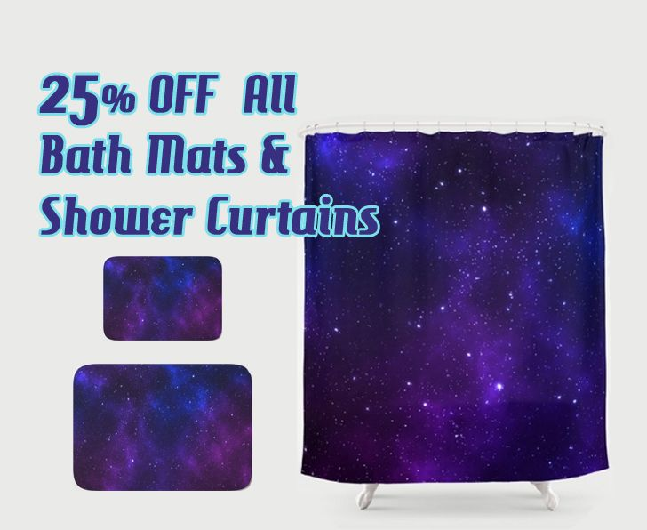 25% OFF All Bath mats and Shower Curtains in my store  + FREE SHIPPING !!! #discount #showercurtains #bathmat #save #sales #society6 #space #spacebathmat #spaceshowercurtain #universe #buybathmats  #bathmats #coolshowercurtains #giftsforhim #giftsforher #bathroom #bath #bathroomgifts #homegifts #home #modernhome #bachelorhouse #discountshowercurtain