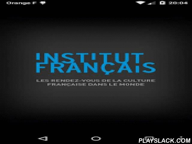 IFmobile  Android App - playslack.com , See all the latest French cultural news around the world with IFmobile!Exhibits, shows, concerts, French classes, and more. Find all the events close to you, by discipline, date, in the local language.IFmobile is free of charge and accessible on all smartphones and tablets.The Institut français is the agency of the Ministry of Foreign Affairs and International Development for cultural action outside of France.It acts in favor of promoting artistic…