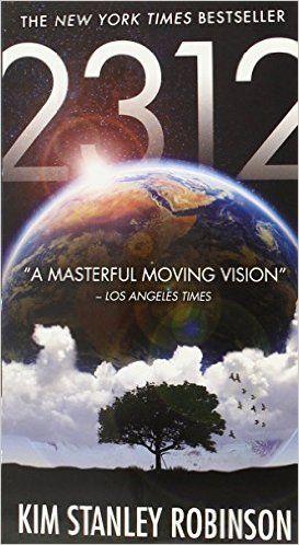 2312: Kim Stanley Robinson: 9780316098113: Amazon.com: Books