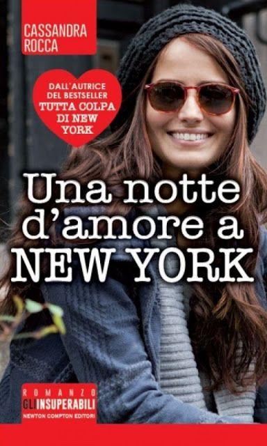 Leggo Rosa: Una notte d'amore a New York di Cassandra Rocca