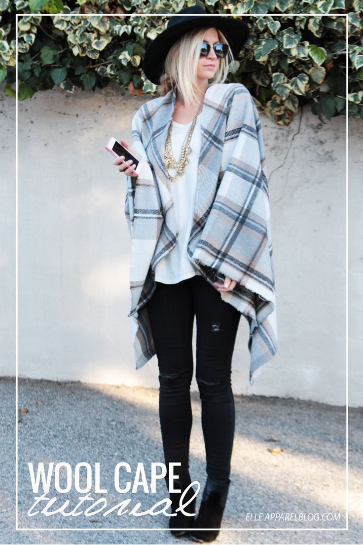 Elle Apparel: DRAPED IN PLAID + CAPE TUTORIAL-- wool stadium blanket would be perfect