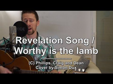 Phillips, Graig and Dean - Revelation Song (Acoustic Cover by Simon)