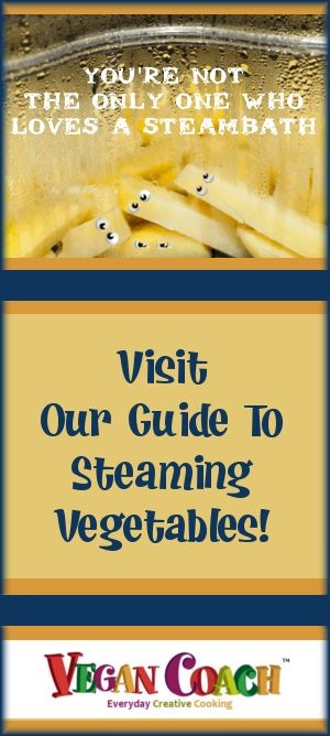 Ready to learn how to steam vegetables? Should you use an electric steamer or an insert that sits in a pot? We'll help you decide and teach you both...  #vegancoach #freestylevegancooking #howtosteamvegetables
