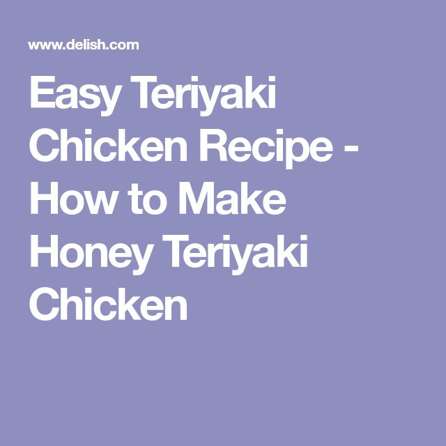 Easy Teriyaki Chicken Recipe - How to Make Honey Teriyaki Chicken