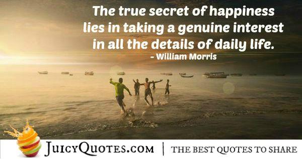 Quote About Life - William Morris