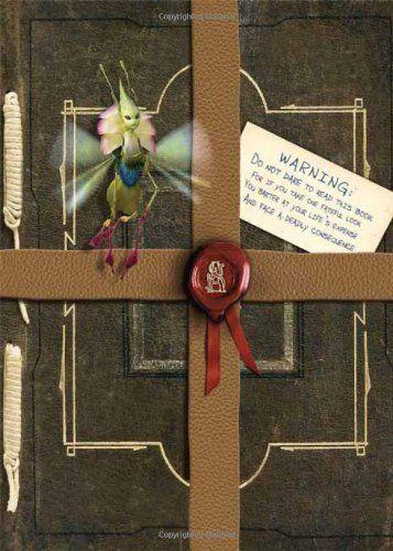 Arthur Spiderwick's Field Guide to the Fantastical World Around You (Spiderwick Chronicles) by Tony DiTerlizzi et al., http://www.amazon.co.uk/dp/1416960953/ref=cm_sw_r_pi_dp_x_ufDFzbGQTNGQ9