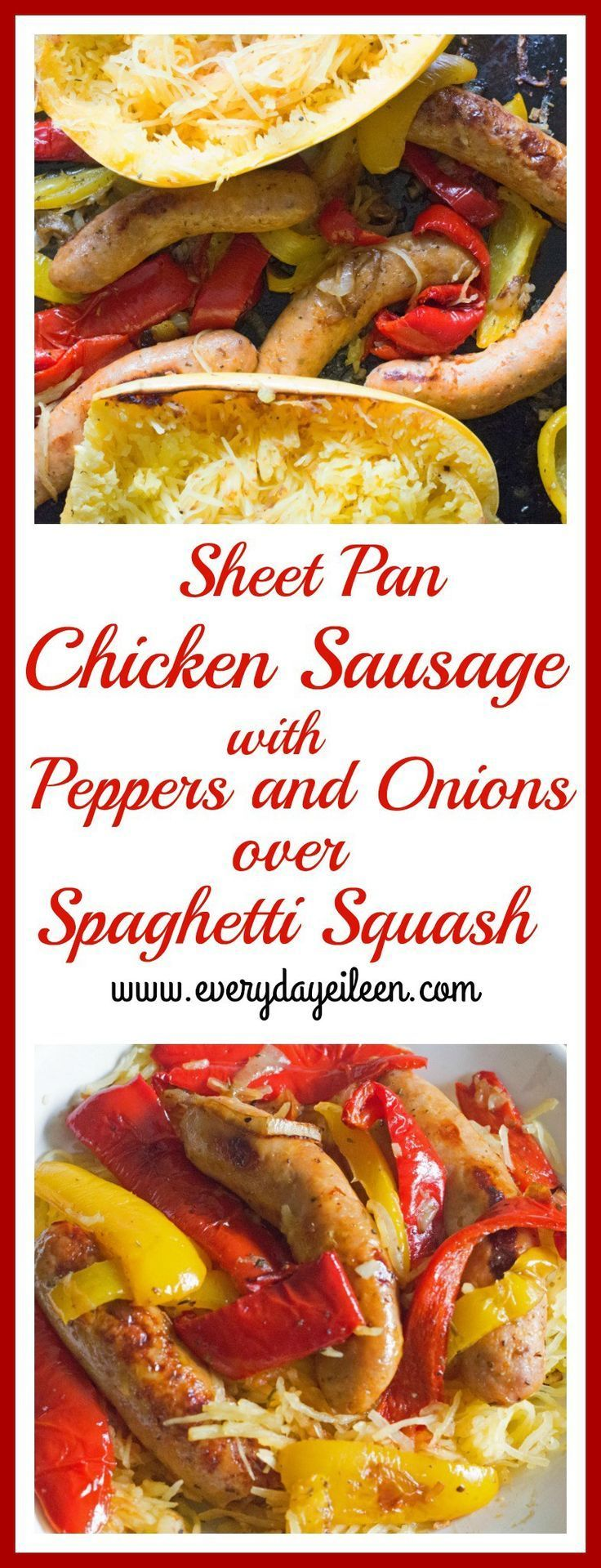 sheet pan chicken sausage w/peppers/onions/over spaghetti squash a super easy Gluten-free, low-calorie, low-fat !