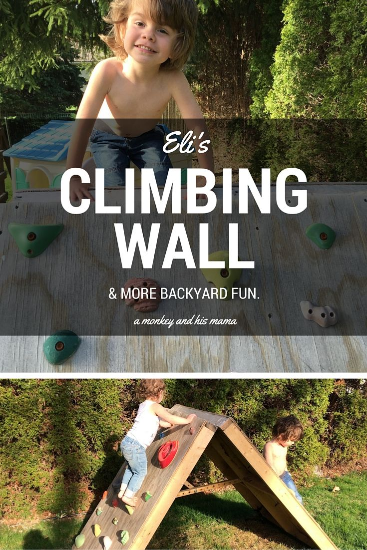 Eli's Climbing Wall & more ideas for backyard fun with toddlers this spring // a monkey and his mama
