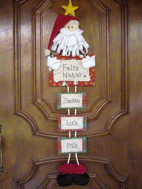 Papai Noel de Porta: Ideas For, For, Para Natal, Christmas, Artesanato Brasil, Noel De, Christmas Ideas, Artesanato De Natal Ideas
