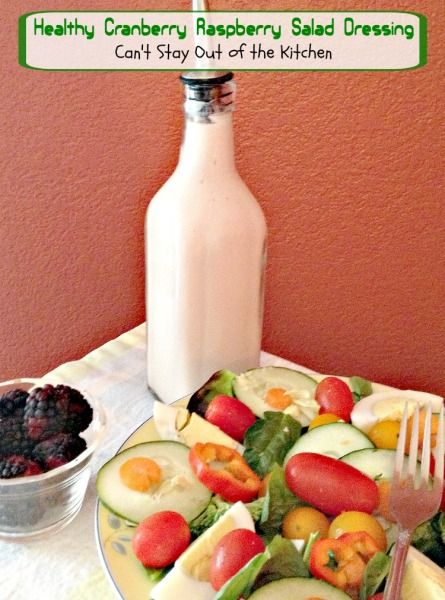 Healthy Cranberry Raspberry Salad Dressing | Can't Stay Out of the Kitchen | lovely 4-ingredient recipe using #Greekyogurt. Easy and healthy. No sugar or oil. #glutenfree #saladdressing