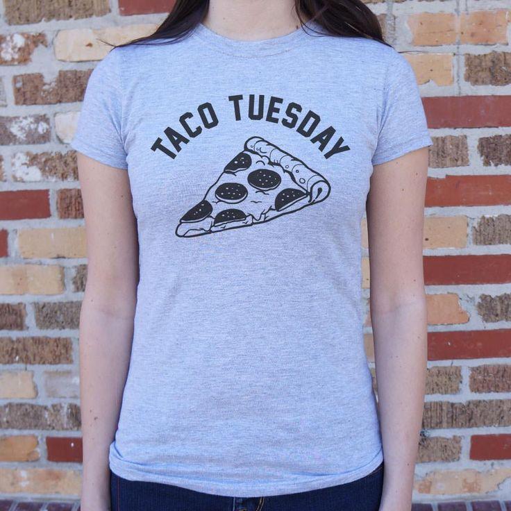 Ladies Taco Tuesday Pizza Slice T-Shirt