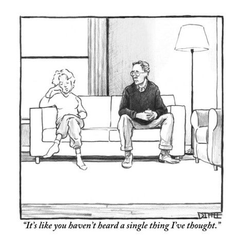 """""""It's like you haven't heard a single thing I've thought."""" - by Matthew Diffee"""