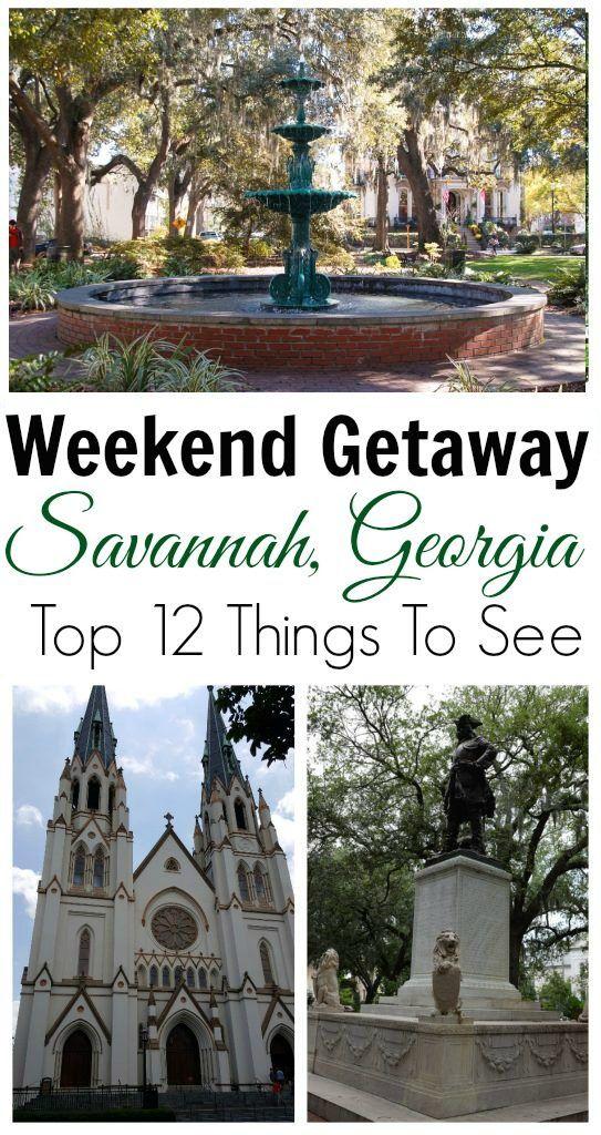 Weekend Getaway Top 12 Places To Visit In Savannah Georgia
