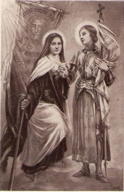 St. Joan of Arc and St. Thérèse of Lisieux One a warrior behind convent walls, one a warrior with physical sword and shield.