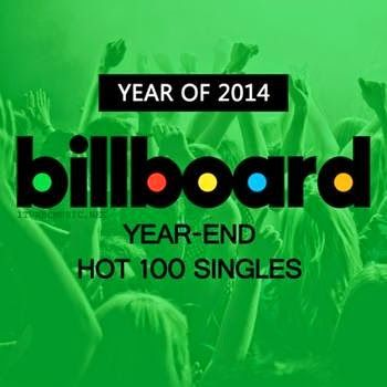 Billboard Hot 100 - Top 100 Singles of 2014 | Jerry's Hollywoodland Amusement And Trailer Park