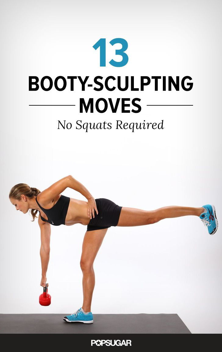 Skip the Squats, and Do These 13 Booty-Sculpting Moves Instead
