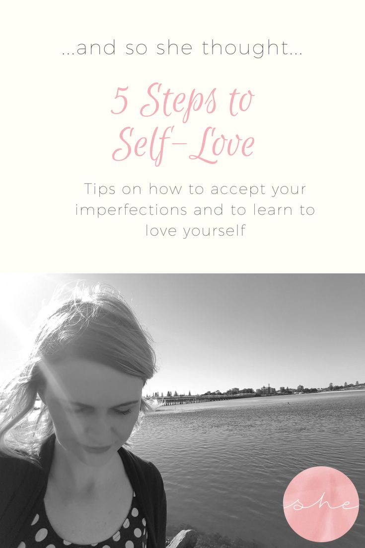 5 Steps to Self-Love - Some steps to help you make peace with your insecurities and may way to love yourself.