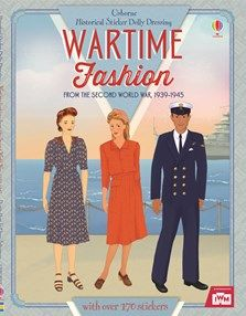 Historical Sticker Dolly Dressing: Wartime Fashion