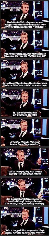 Ryan Gosling is a creepy cookie guy.