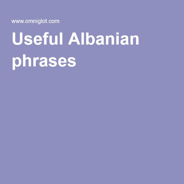Useful Albanian phrases