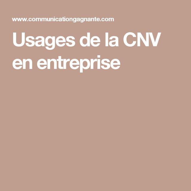 Usages de la CNV en entreprise
