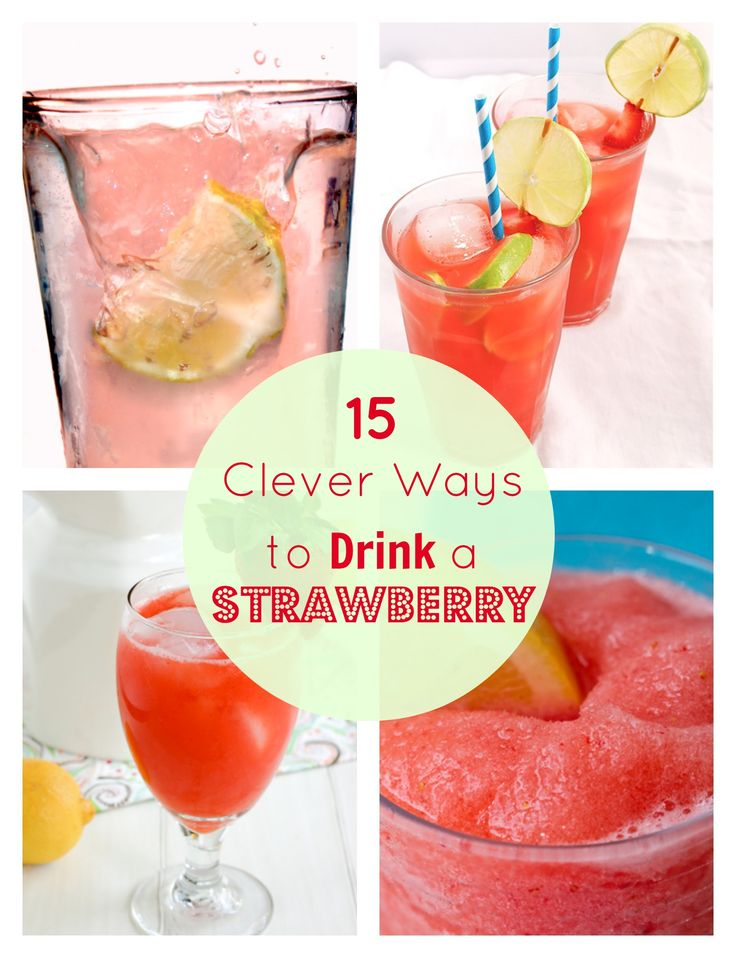 15 Fun and Clever Strawberry Drink Recipes for Spring