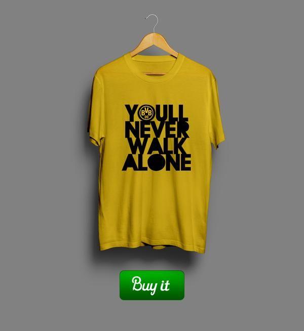 Youll never walk alone   #Боруссия #Дортмунд #BV #Borussia #Dortmund #Die #Schwarzgelben #Football #Club  #tshirt #футболки #футбол #logo