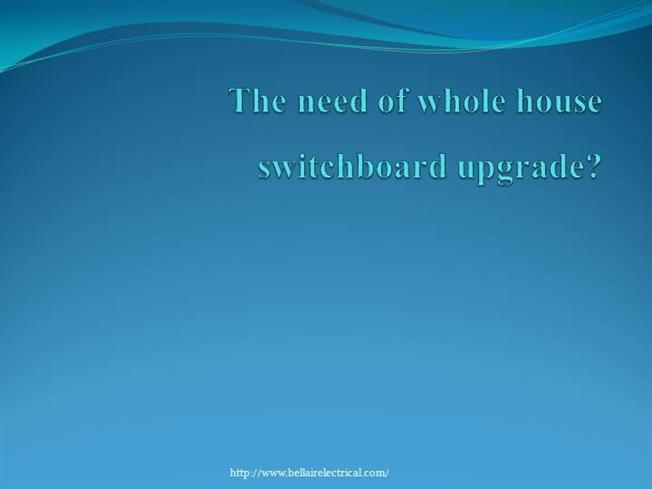 Do you need a switch board  upgrades for your home . then call bell air electrician ferntree gully at (04)18857558